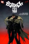 Batman: Year 100 / Бэтмен: Год 100