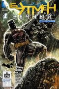 Batman Eternal / Бэтмен Вечный
