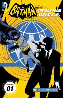 Читать Batman '66 Meets The Man From U.N.C.L.E. / Бэтмен'66 и Агенты Акнл онлайн