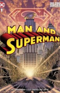 Читать Man and Superman 100-Page Super Spectacular онлайн